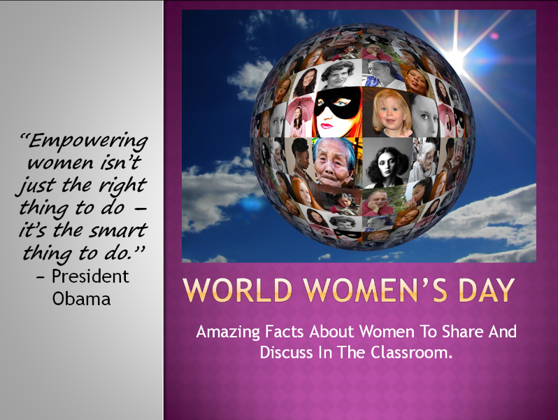 World Women's Day - 25 Facts To Share And Discuss In The Classroom.