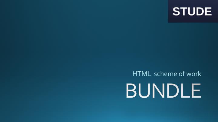 HTML and CSS Computing KS3 Scheme of work + (Bundle)