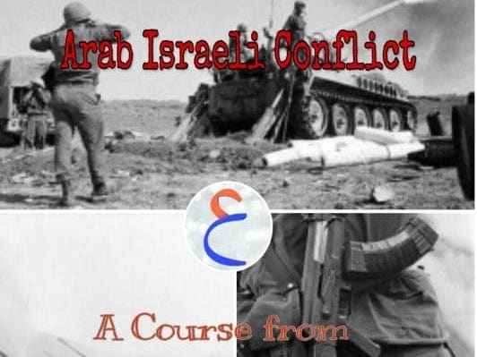 The Arab Israeli Conflict Crush Course