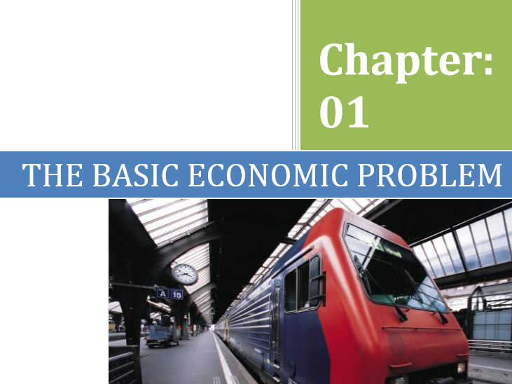 IGCSE/O Level/Edexcel  Economics Chapter 1: Basic Economic Problem