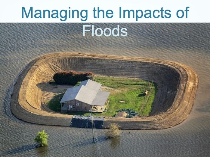 RIVERS Powerpoint (6 of 6): Managing the Impacts of Floods (Cambridge IGCSE)