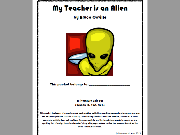 My Teacher is an Alien Reading  - Literature Unit - Comprehension Guide