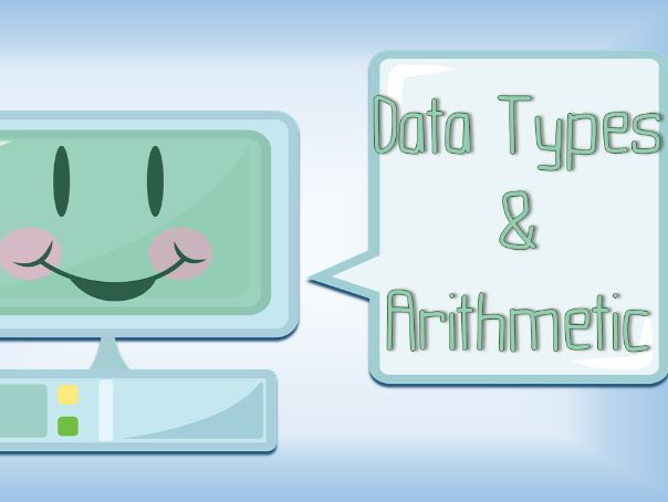 Introduction to Python Lesson 2 - Data Types & Arithmetic Operators FULL LESSON