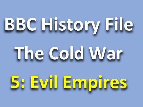 History File Cold War Evil Empires Video Questions