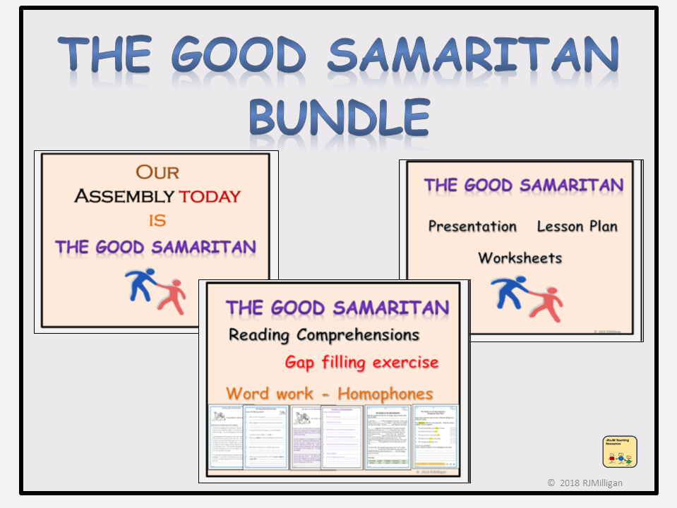 The Good Samaritan Parable, Assembly/Lesson Presentations, Lesson Plan Worksheets, Reading Comprehension, Homophones Bundle