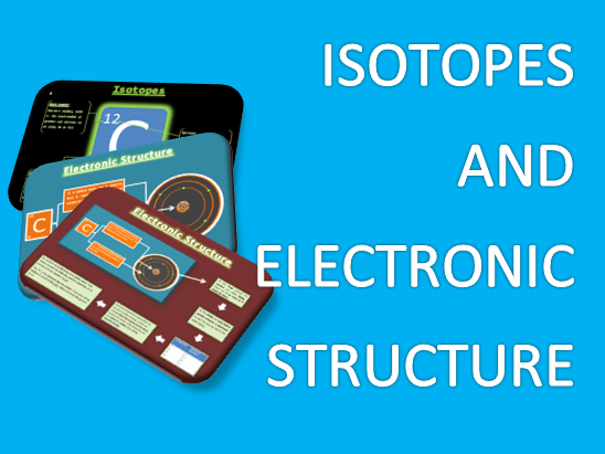 Introduction to Isotopes and Electronic Structure
