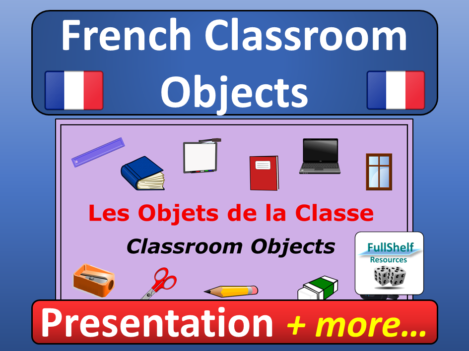 French Classroom Objects Presentation