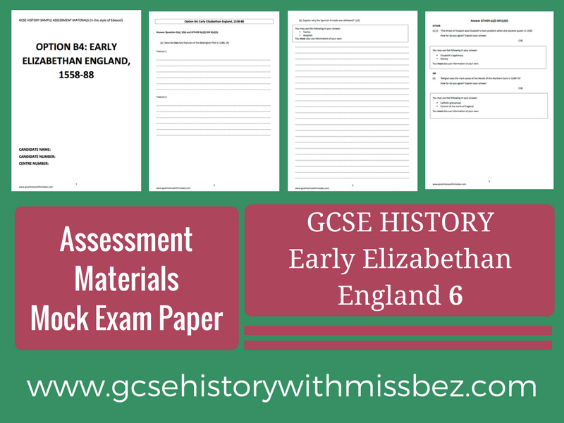 GCSE HISTORY: Exam paper SIX (6): Elizabeth I (Edexcel): Sample Assessment Material