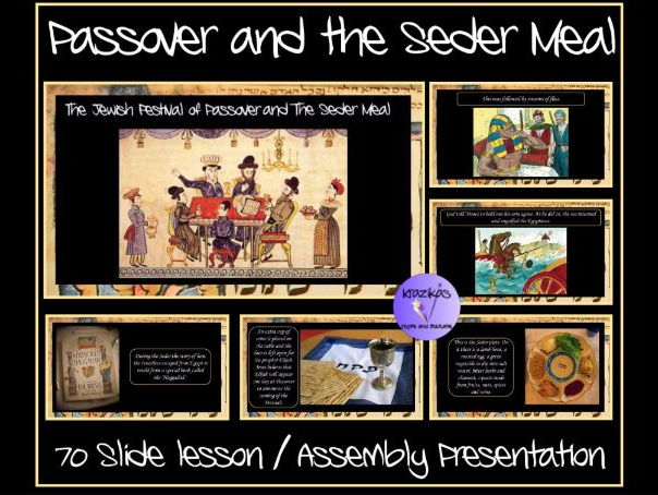The Jewish Festival of Passover (Pesach) and the Seder Meal Presentation - 70 Slides