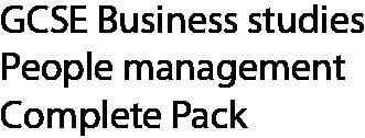 GCSE Business studies people management complete pack