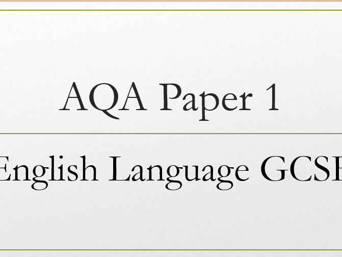 Revision tips and sentence starters for Paper 1A AQA English Language GCSE.