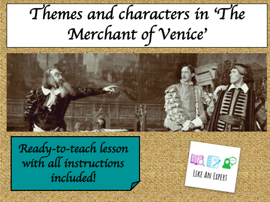 Merchant of Venice - introducing characters and themes!