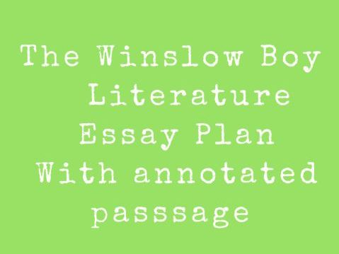 The Winslow Boy sample passage  question and essay plan + PEE  paragraph