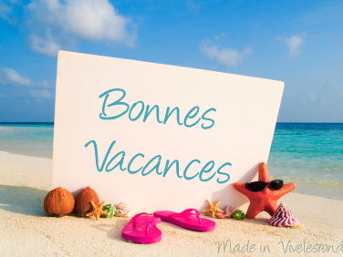 Les Vacances - Holidays