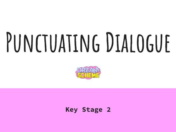 Punctuating Dialogue - Key Stage 2