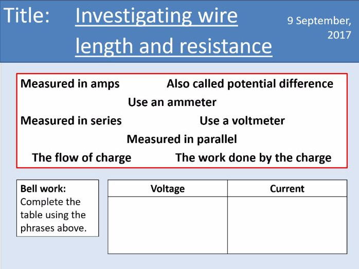AQA New GCSE Electricity - Lesson 7 - Required practical 15: Resistance and wire length