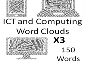 ICT and Computing Word Clouds - Key Words