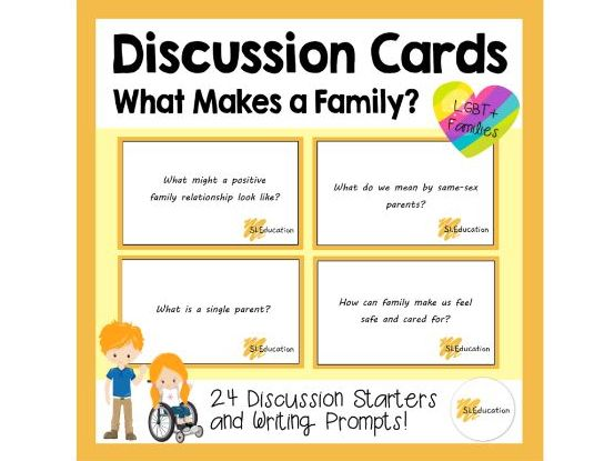 Discussion Cards: What Makes a Family? - KS2 PSHE