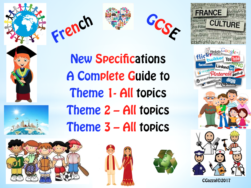 A Complete Guide to the French GCSE (9 - 1) - Themes 1-3, All Topics.