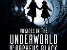 Prereading Voyages in the Underworld of Orpheus Black