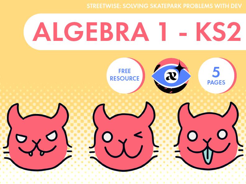 Algebra 1: Solving Problems with Dev