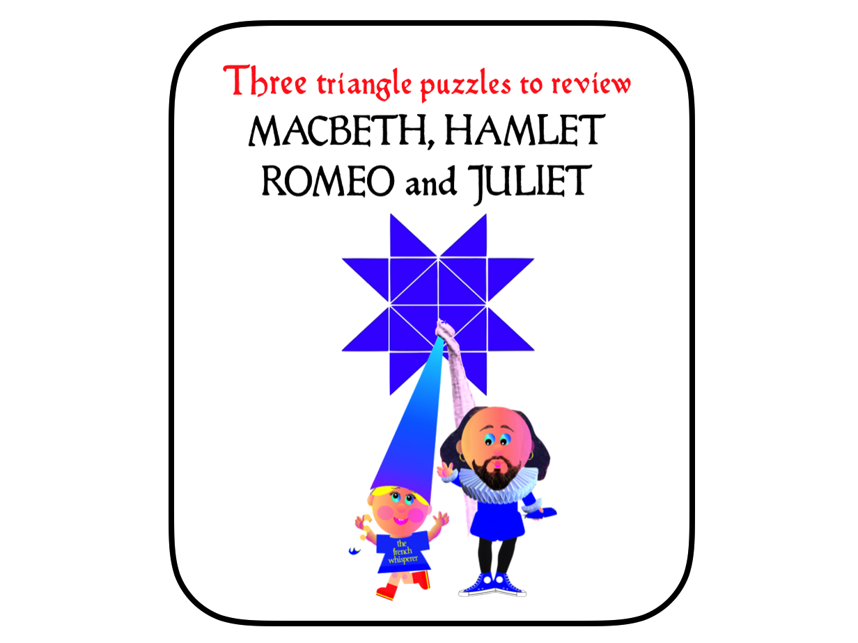 Macbeth, Hamlet and Romeo and Juliet (three triangle puzzles)