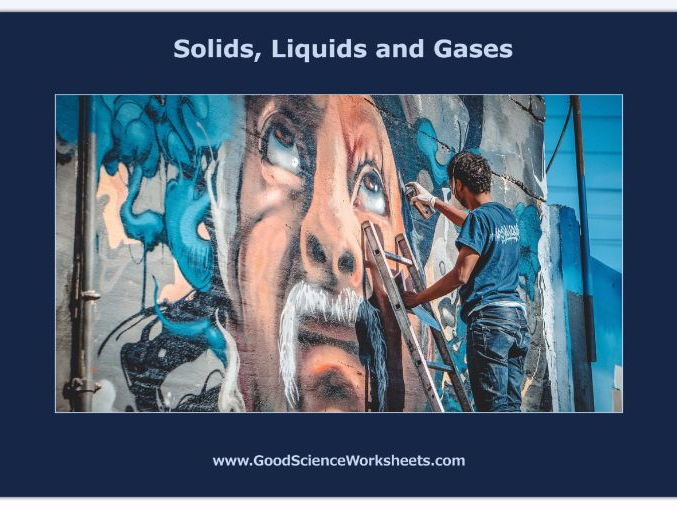 States of Matter: Solids, Liquids and Gases [Cloze Worksheet – Print Version]