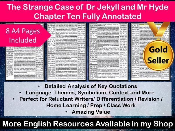 The Strange Case of Dr Jekyll and Mr Hyde Chapter 10 Fully Annotated