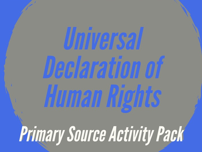 United Nations: Universal Declaration of Human Rights Primary Source Activity Pack
