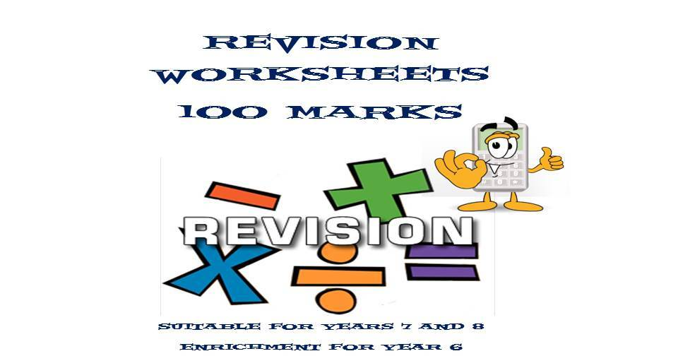 REVISION WORKSHEETS (100 MARKS)