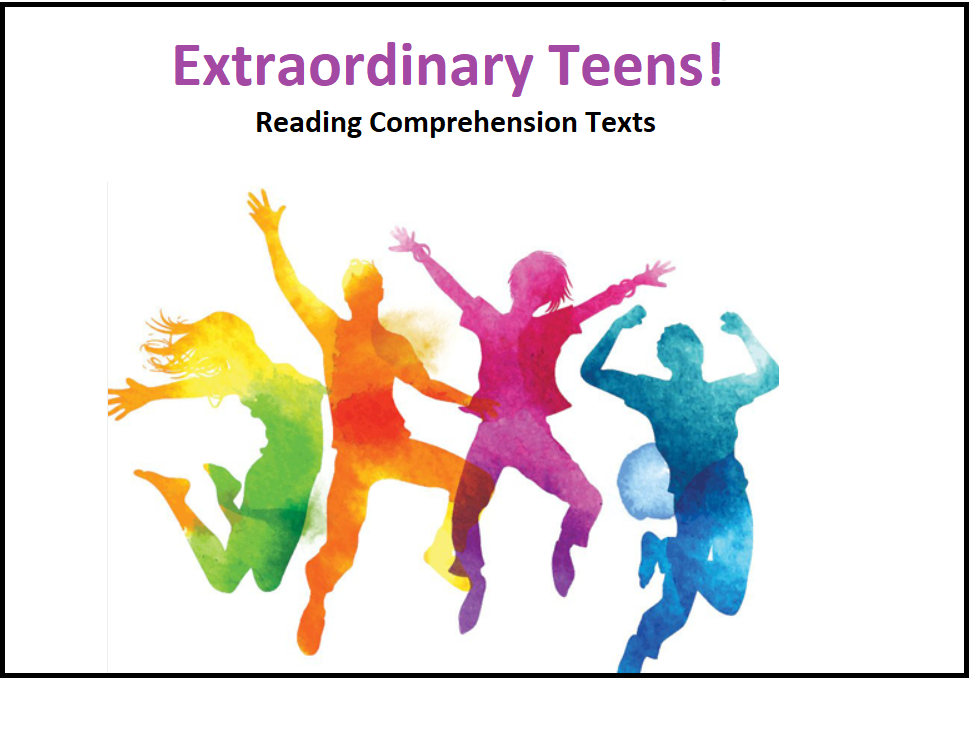 Extraordinary Teens - Reading Comprehension Texts / Worksheets (SAVE 40%)