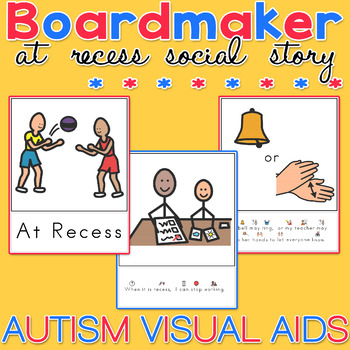 Social Story - At Recess. Boardmaker Visual Aids for Autism
