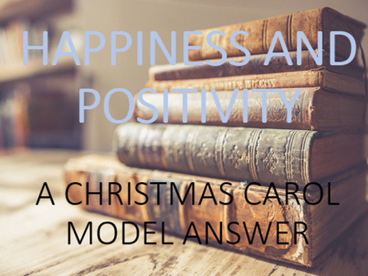 Model Answer: Happiness in 'A Christmas Carol'
