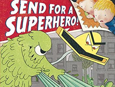 Send for a Superhero 2 week planning and resources