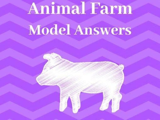 Animal Farm: GCSE Model Answers