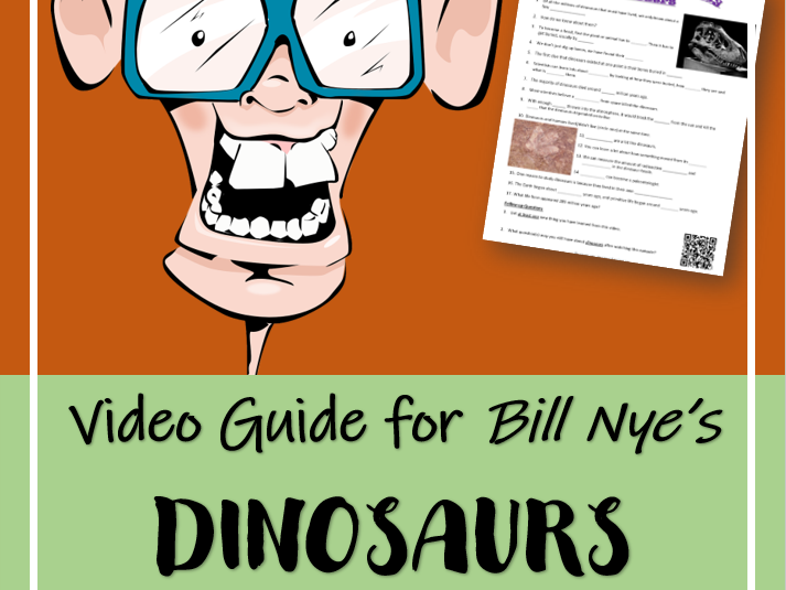 DINOSAURS (Video Guide): Bill Nye the Science Guy | Distance Learning