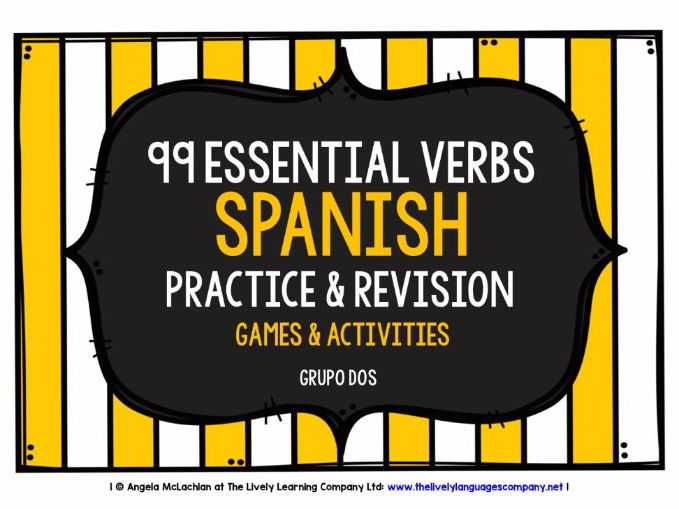 SPANISH VERBS (2) - PRACTICE & REVISION - 99 VERBS