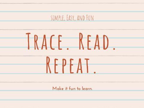 Trace. Read. Repeat