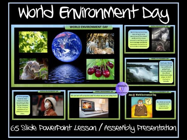 World Environment Day (5th June) - 65 Slide PowerPoint Lesson / Assembly