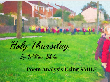 Holy Thursday - by William Blake (SMILE Analysis points)