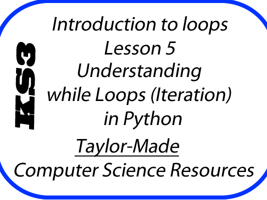 Python Iteration L5 - Introduction to while loops