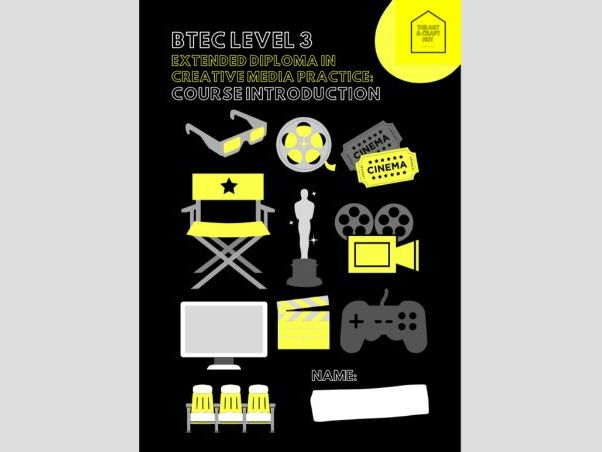 NEW BTEC Level 3 Extended Diploma in Creative Media Practice: Course Introduction Booklet