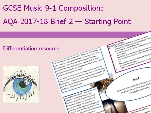 Music GCSE 9-1 Compostion: 2017-2018 Brief 2 Starting Point