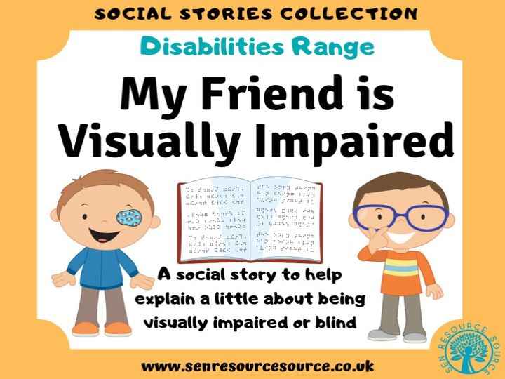 My Friend is Visually Impaired Social Story