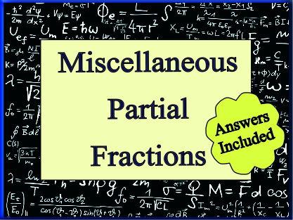 Miscellaneous Partial Fractions