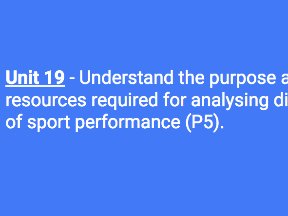 BTEC L3 (Unit 19): Purpose and resource needed to analyse performance at different levels (Task: P5)