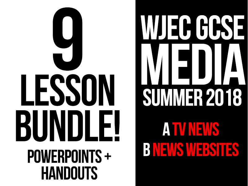 WJEC GCSE Media TV News 9 Lesson Bundle