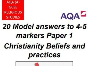GCSE AQA A RS Paper 1 Christianity 20 Model Answers (4/5 markers)