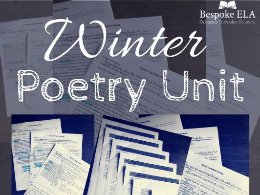 Winter Poetry Unit with Annotations, Sample Explication Essays, & More!!