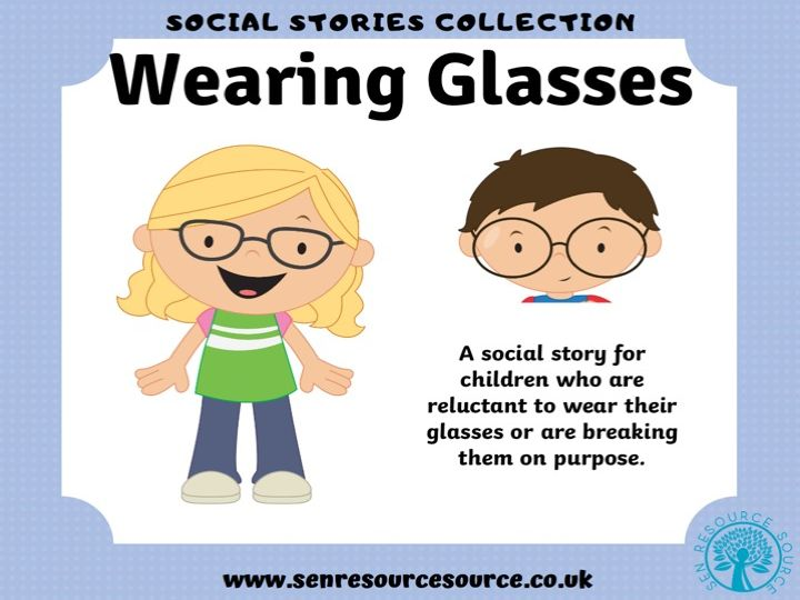 I Wear Glasses Social Story